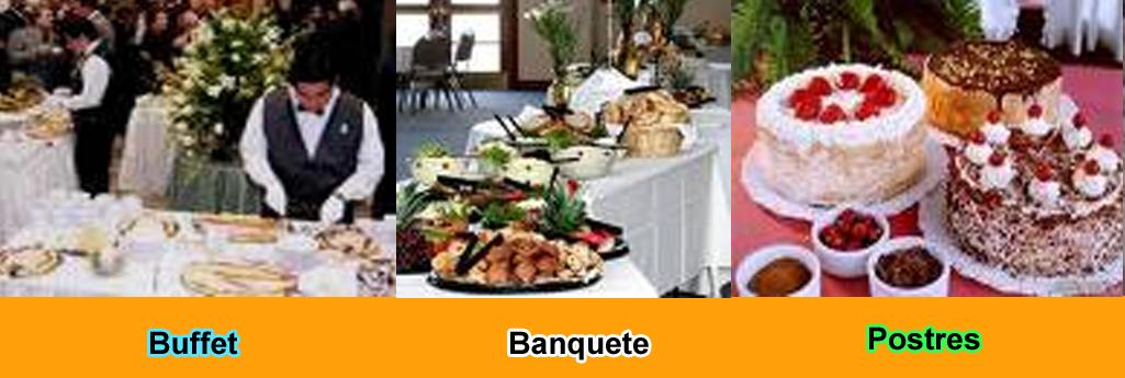 servicio catering evento buffet banquete y postres